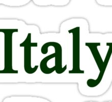 Screw You Italy Is Better  Sticker