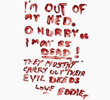 Eddie's Note to Dr. Scott Unisex T-Shirt