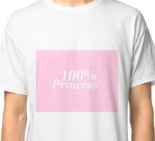100% Princess Classic T-Shirt