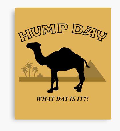 Hump Day! Canvas Print