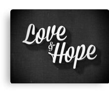 Love & Hope Canvas Print