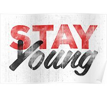Stay Young Poster