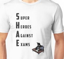 S.H.A.E. - Super Heroes Against Exams Unisex T-Shirt