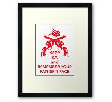 Keep KA - red edition Framed Print