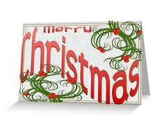 Merry Christmas With Stylized Holly Greeting Card Greeting Card