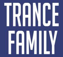 Trance Family by PANCAKE JEFF