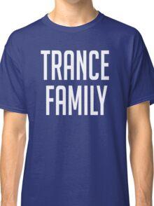Trance Family Classic T-Shirt
