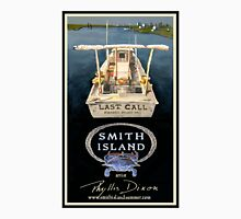 Last Call - Smith Island, Maryland T-Shirt