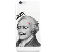 Ten-Dollar Founding Father without a Temper iPhone Case/Skin