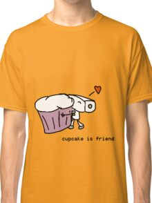 cupcake is friend Classic T-Shirt
