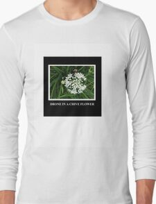 Drone in a Chive Long Sleeve T-Shirt