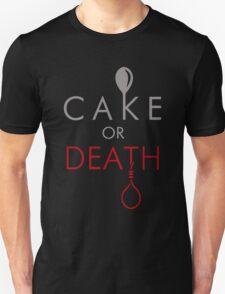 Cake or Death?! Unisex T-Shirt