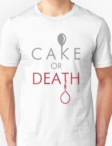 Cake or Death?! T-Shirt
