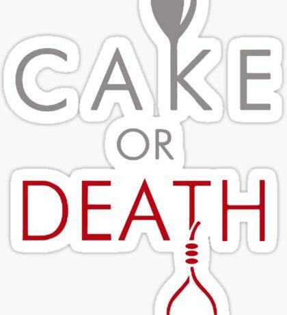 Cake or Death?! Sticker