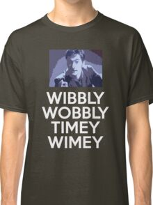 WIBBLY TENNANT Classic T-Shirt