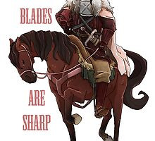 Our Blades are Sharp by Thrumugnyr