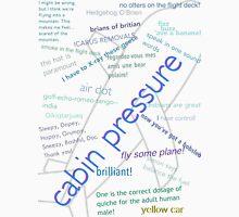 Cabin pressure quote collage. Unisex T-Shirt