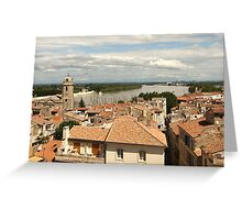 Arles on the Rhone - Provence Greeting Card