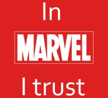 In Marvel I trust by theinspired