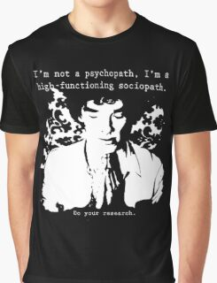 High-functioning Scociopath Graphic T-Shirt