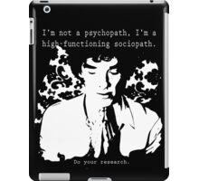 High-functioning Scociopath iPad Case/Skin