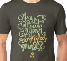 Are you out of your corn-fed mind? Unisex T-Shirt