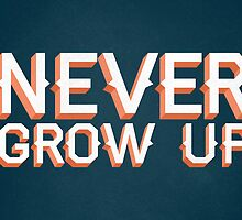 Never Grow Up by williamhenry