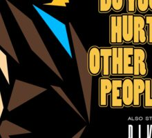 Do You Like Hurting Other People? Sticker