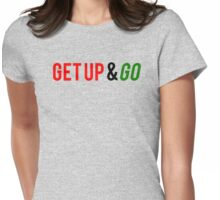 Get Up and Go Womens Fitted T-Shirt