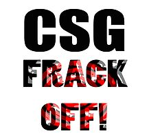 CSG - FRACK OFF! by lyndseyart