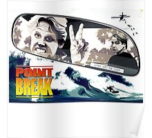 Point Break 2015 utah get me 2 Poster