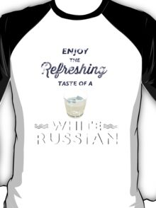Enjoy the Refreshing Taste of a White Russian T-Shirt