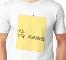 P.S. I'm awesome post-it-note Unisex T-Shirt
