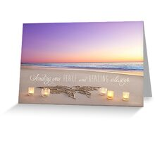 Healing and Peace Greeting Card