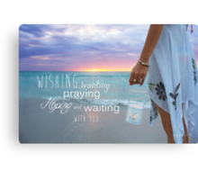Holding Onto Hope With You Canvas Print