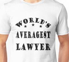 World's Averagest Lawyer Unisex T-Shirt