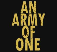 Armed Forces An Army of One by BigMaster