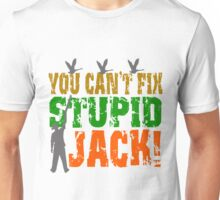Funny Redneck You Can't Fix Stupid Duck Hunter Unisex T-Shirt