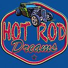 Live Ur Hot Rod Dreams - VivaChas Hot Rod Stories! by ChasSinklier