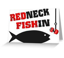 Redneck Fishin Greeting Card