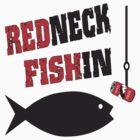 Redneck Fishin by FireFoxxy