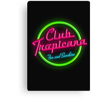 Club Tropicana Canvas Print