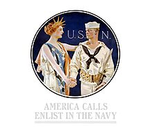 America Calls - Enlist In The Navy Photographic Print