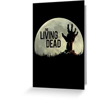 The Living Dead Greeting Card