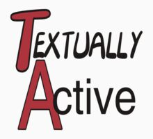 Textually Active by FireFoxxy