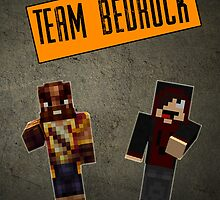 Team Bedrock Poster by MrXtremeRusher