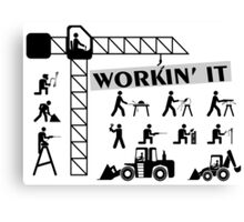Workin It Blue Collar Workers Canvas Print
