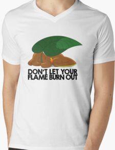 Don't let your flame burn out Mens V-Neck T-Shirt