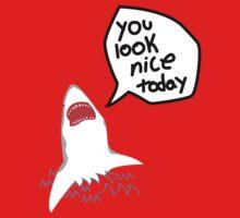 you look nice today! Kids Tee