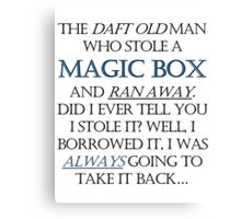 The Daft Old Man who Stole a Magic Box Canvas Print